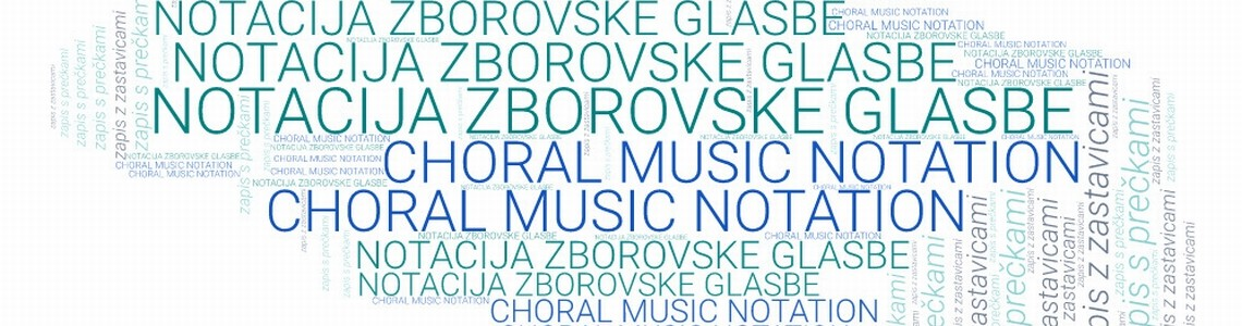 CHORAL MUSIC NOTATION