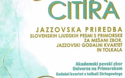 Ta citira [That Violin] - Marijan Dović: Jazz Arrangements of Slovene folk-songs from the Slovene Littoral region for mixed choir, jazz string quartett and percussion
