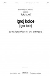 Igraj kolce [Igraj kolo] (Dance the Round Dance) - TTBB