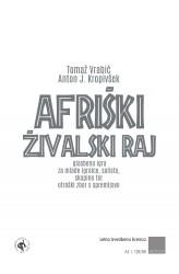 AFRIŠKI ŽIVALSKI RAJ [AFRICAN ANIMAL PARADISE] (Annual Performing Licence)