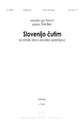 Slovenijo čutim (I Feel Slovenia) - in F