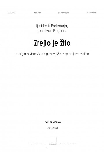 Zrejlo je žito [The Grain Is Ripe] - Violin Part