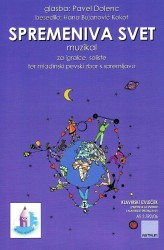 SPREMENIVA SVET [Let's Change the World] - Vocal Score