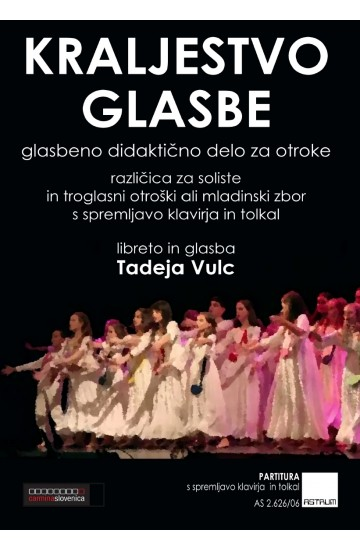 KRALJESTVO GLASBE [KINGDOM OF MUSIC]  (Score-Ensemble)
