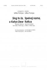 Sing to us, o Katya Dear / Speivaj nama, Katica - SSAA