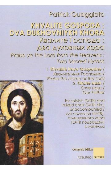 KHVALITE GOSPODA : Dva dukhovniykh khora - Complete Score