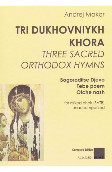 TRI DUKHOVNIYKH KHORA (SATB)