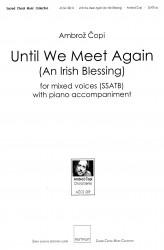 Until We Meet Again (An Irish Blessing) - SSATB