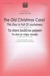 The Old Christmas Carol / Ta stara božična pejsen (SATB)