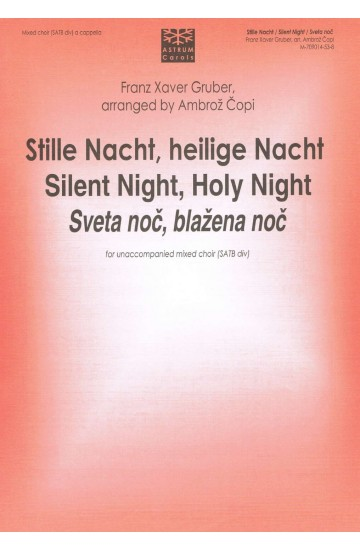 Stille Nacht, heilige Nacht / Silent Night, Holy Night / Sveta noč, blažena noč