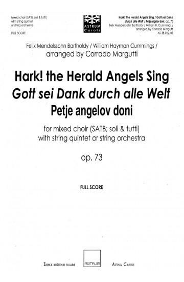 Hark! the Herald Angels Sing / Gott sei Dank durch alle Welt / Petje angelov doni