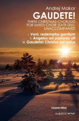 GAUDETE! - Three Christmas Choruses for Mixed Choir (SATBdiv) - Complete Edition