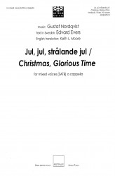 Jul, jul, strålande jul / Christmas, Glorious Time - SATB