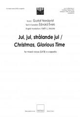 Jul, jul, strålande jul / Christmas, Glorious Time - SATB