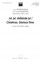 Jul, jul, strålande jul / Christmas, Glorious Time - TTBB