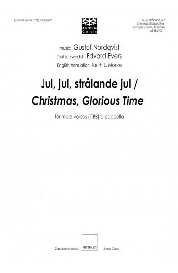 Jul, jul, strålande jul / Christmas, Glorious Time - TTBB