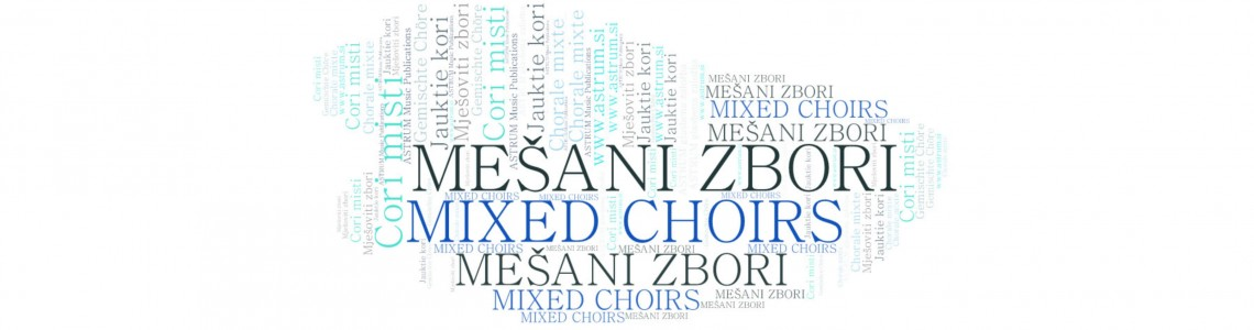 MIXED Choirs