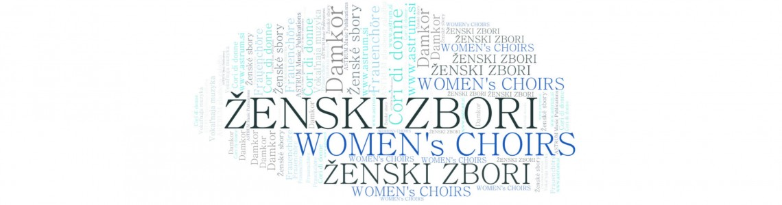 WOMEN's Choirs